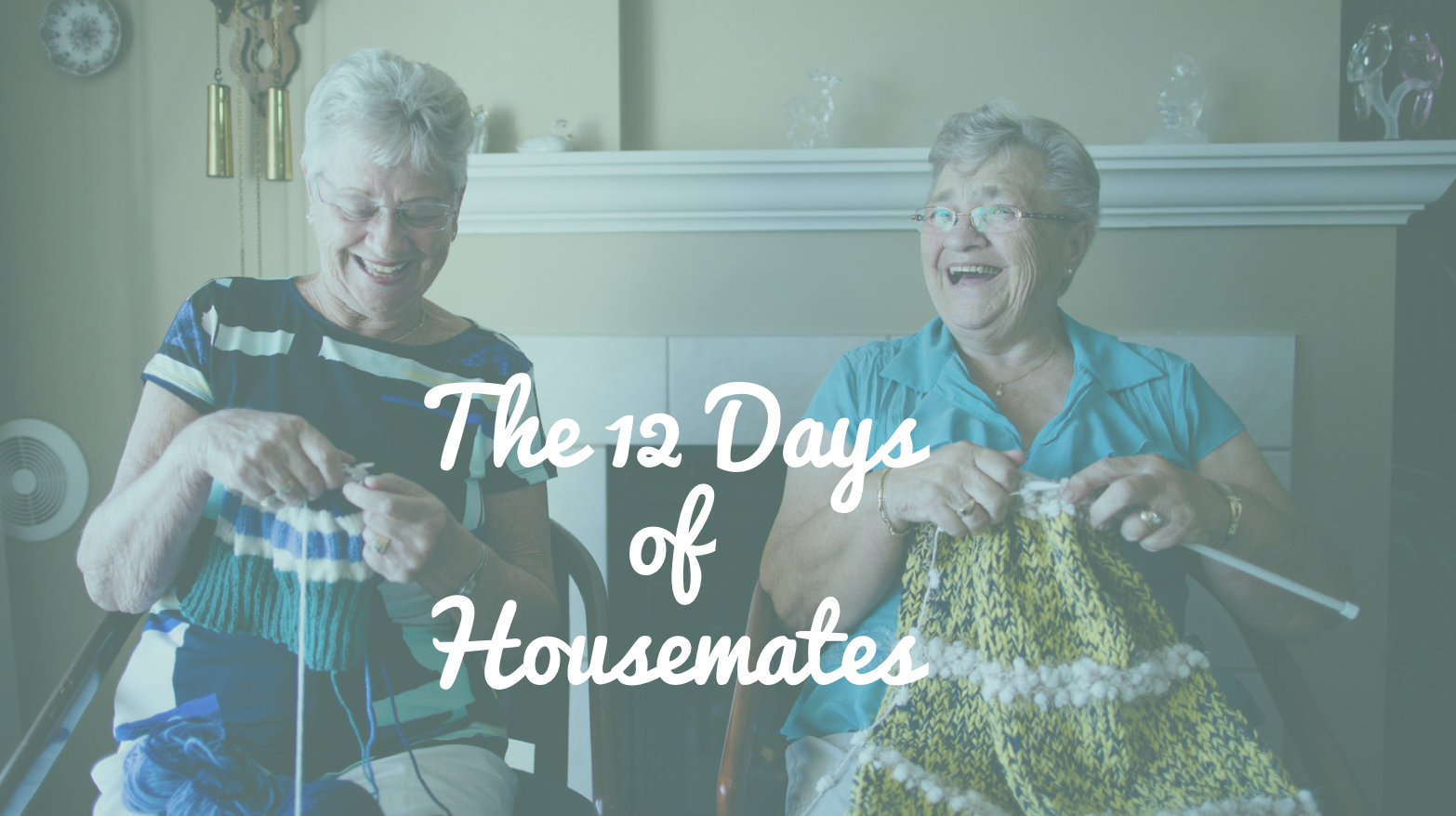 12 Days of Housemates