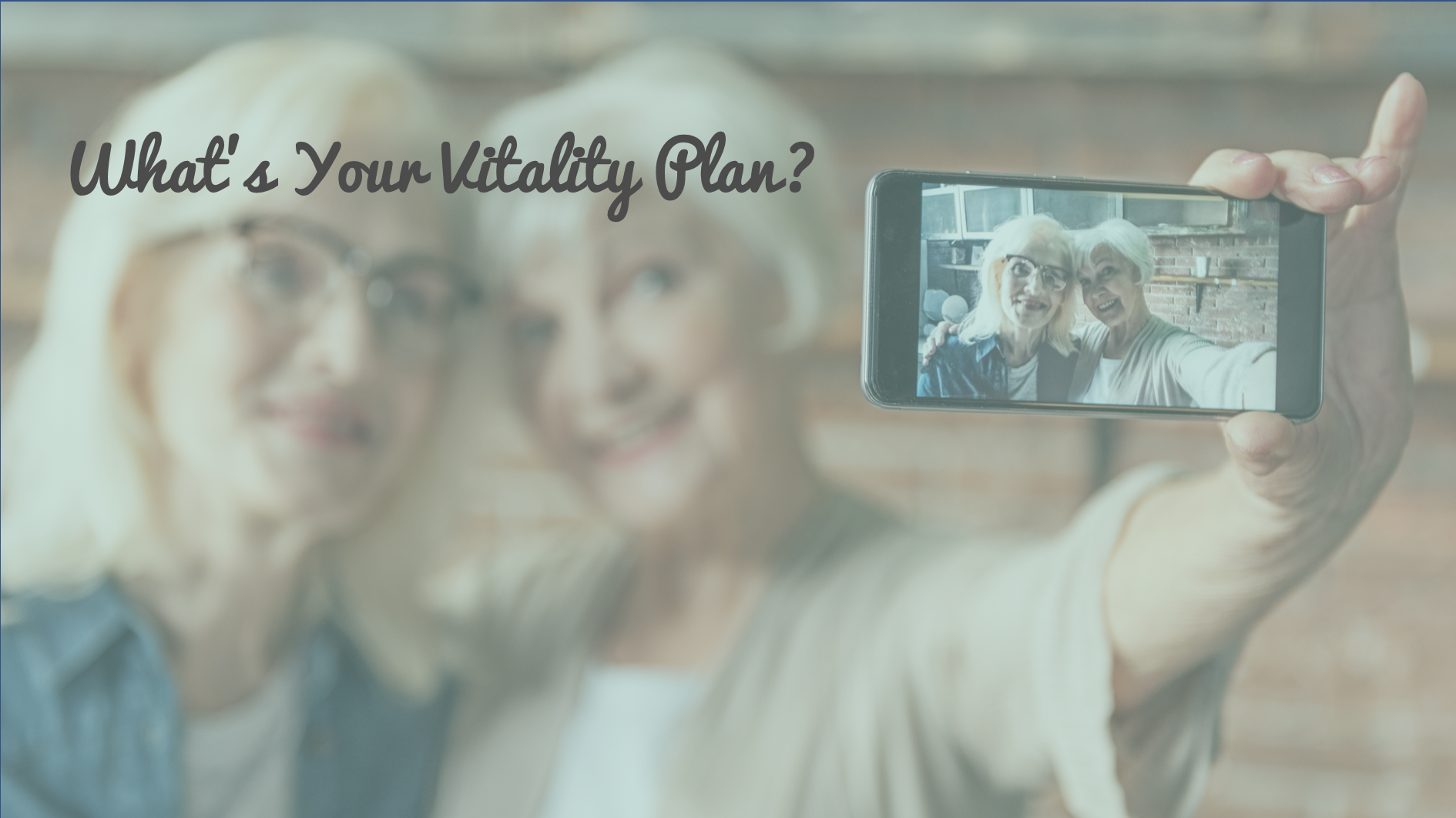Blog - Whats Your Vitality Plan