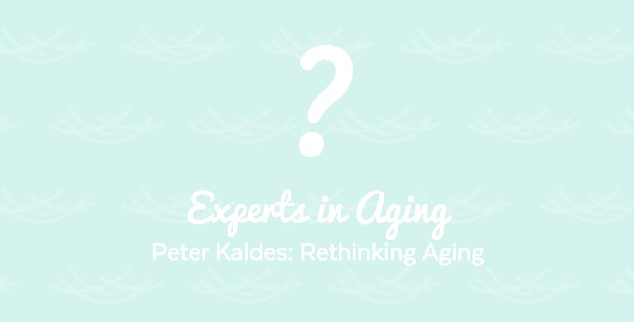 Blog Image - Experts in Aging Peter Kaldes
