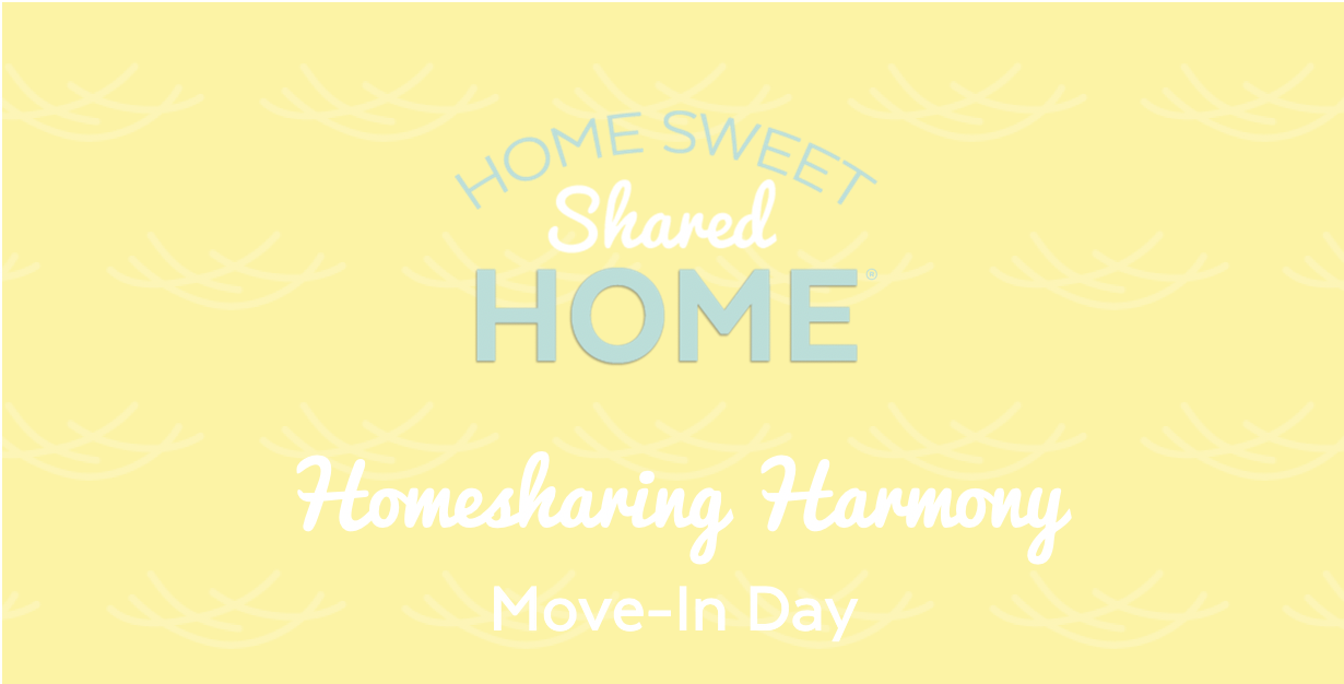 homesharing-harmony-move-in-day