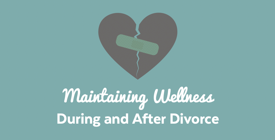 maintaining-wellness-divorce